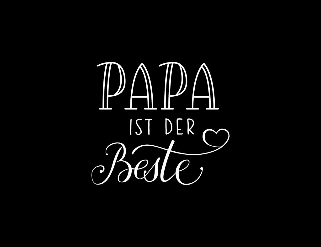 Vorlage_Papa ist der Beste_schwarz