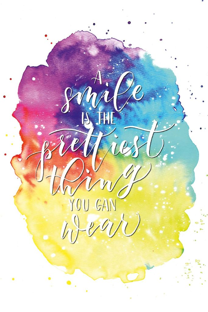 A smile is the prettiest thing you can wear Watercolor & Brush-Lettering