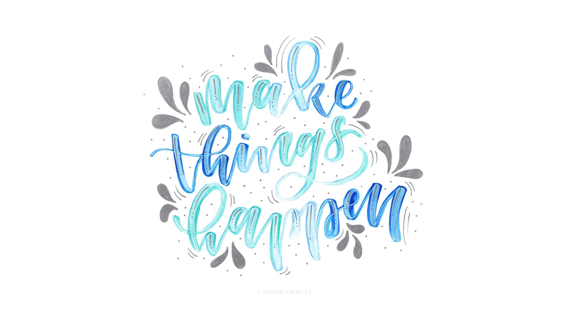 papierliebe-make-things-happen-wallpaper-desktop