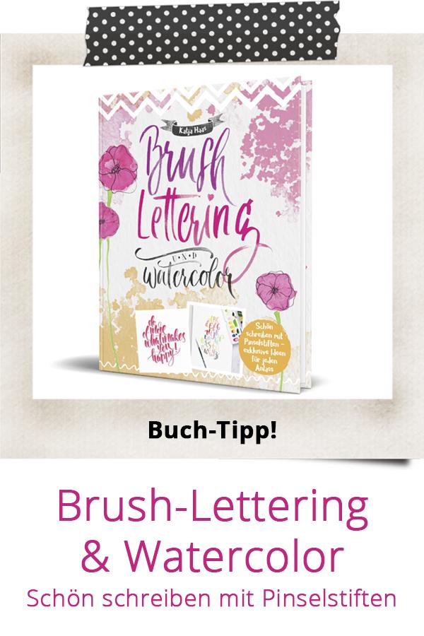 Brush-Lettering & Watercolor Buch von Katja Haas PapierLiebe