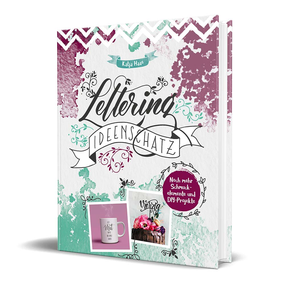 Buch Lettering Ideenschatz von Katja Haas