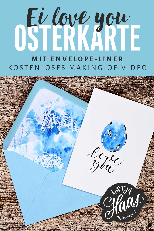 Ei love you –Osterkarte mit Envelope-Liner