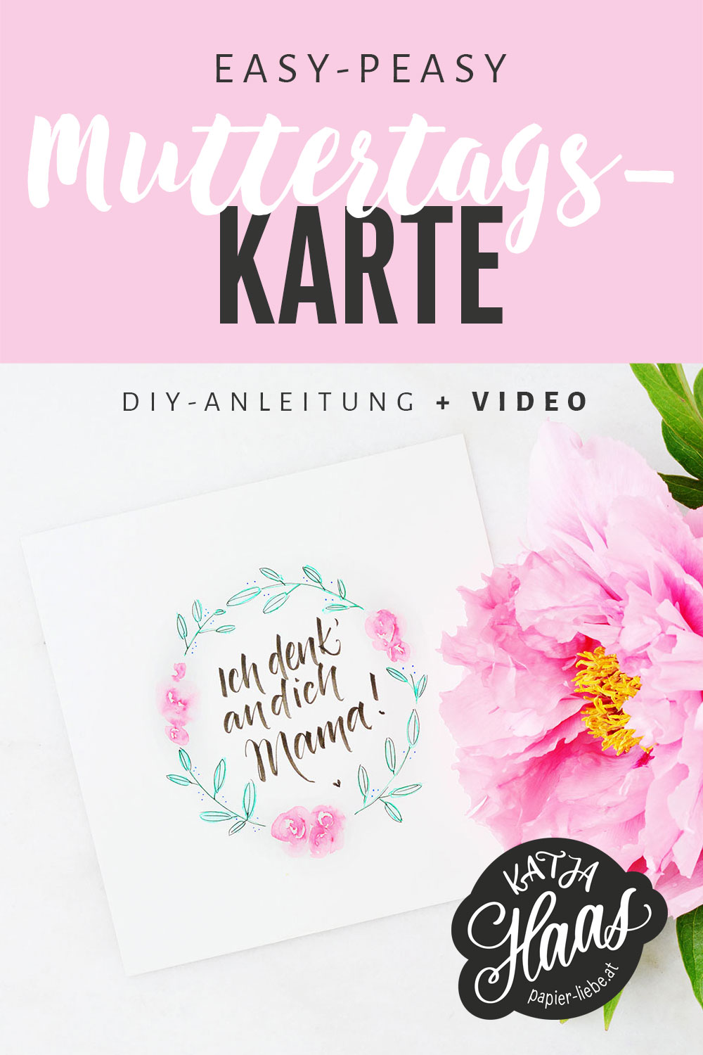 Muttertagskarte – Watercolor und Brushlettering
