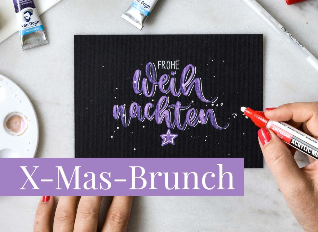 Handlettering & X-Mas-Brunch Graz