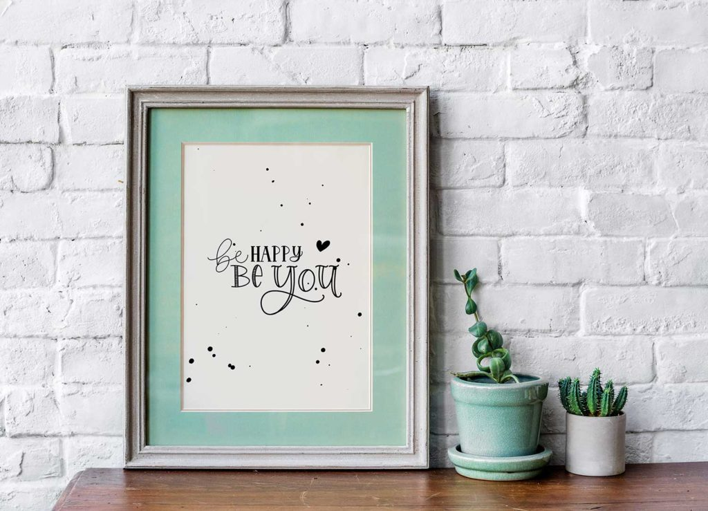 be happy be you – Faux Calligraphy
