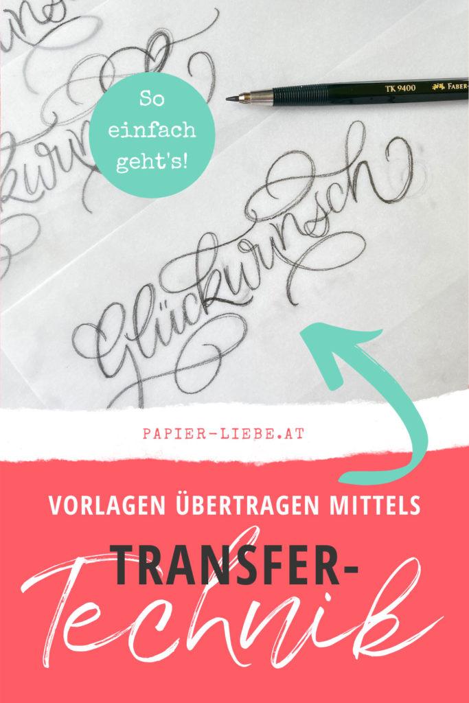 Transfer-Technik zum Übertragen von Vorlagen