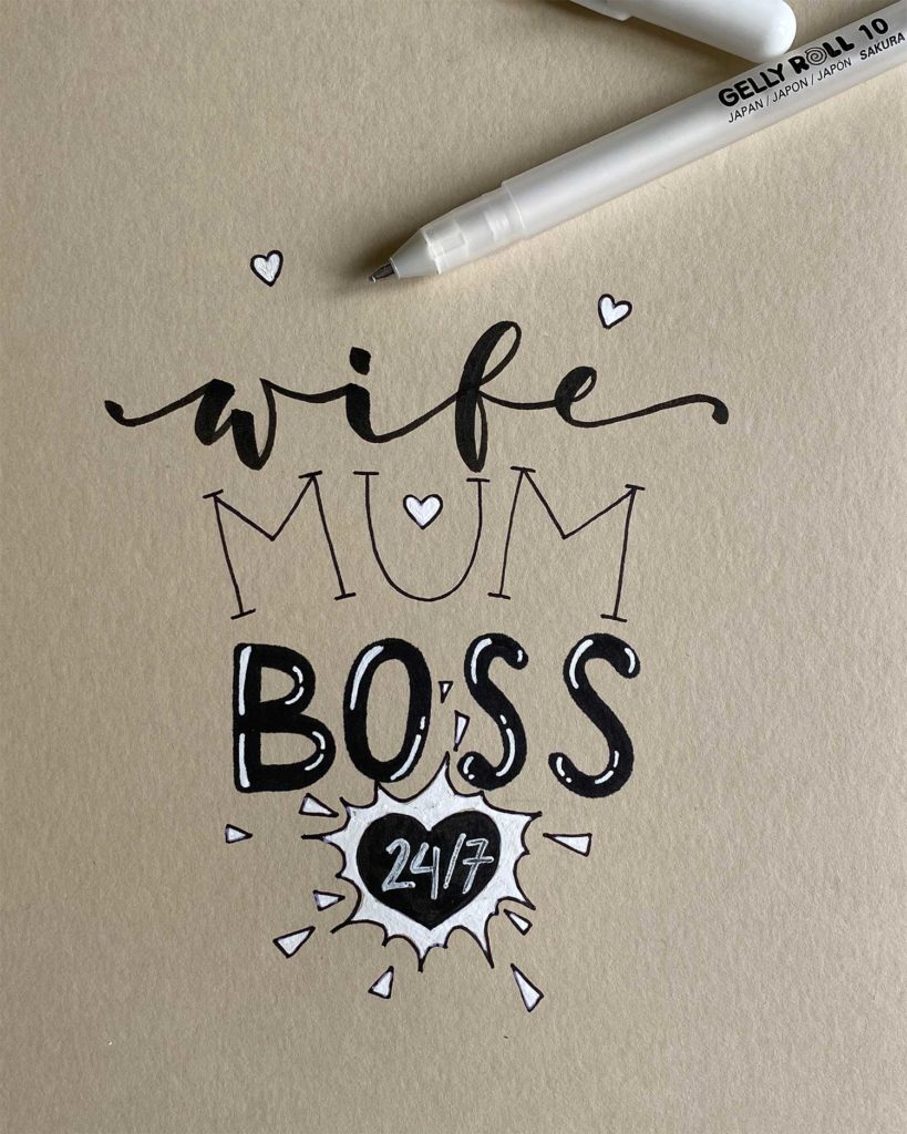 WIFE.MUM.BOSS. Statement-Lettering